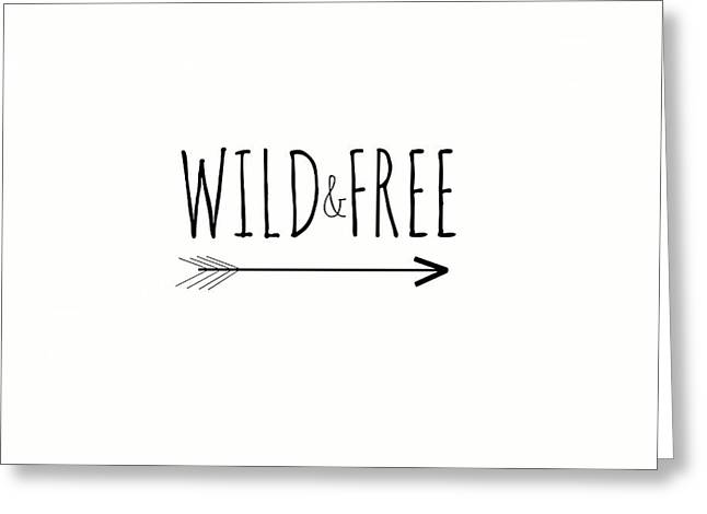 Wild And Free Greeting Card by Chastity Hoff