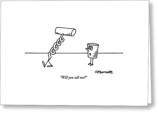 Will You Call Me? Greeting Card by Charles Barsotti