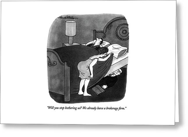 Will You Stop Bothering Us? Greeting Card
