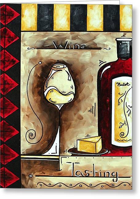 Wine Tasting Original Madart Painting Greeting Card by Megan Duncanson