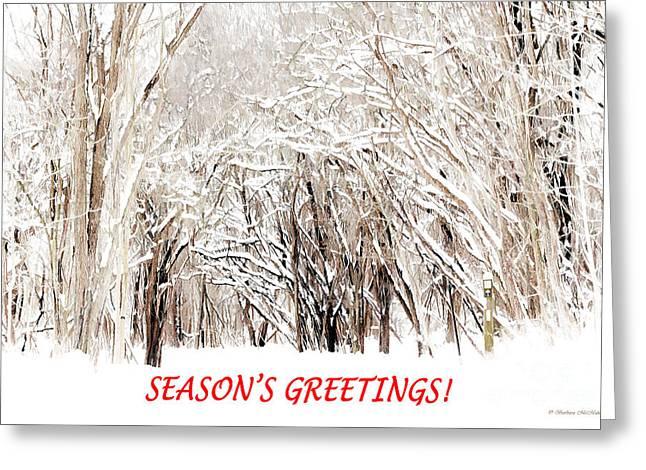 Winter Season Greeting Card Greeting Card by Barbara McMahon