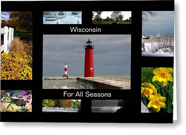 Greeting Card featuring the photograph Wisconsin For All Seasons by Kay Novy