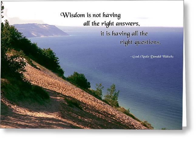 Wisdom Is Greeting Card