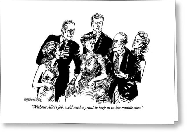 Without Alice's Job Greeting Card