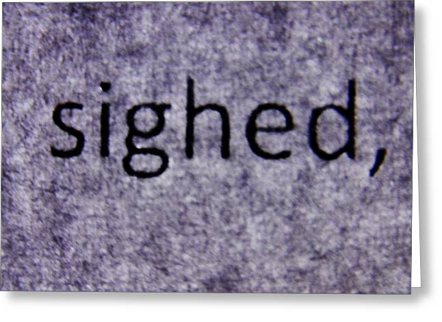 Words - Sighed Greeting Card