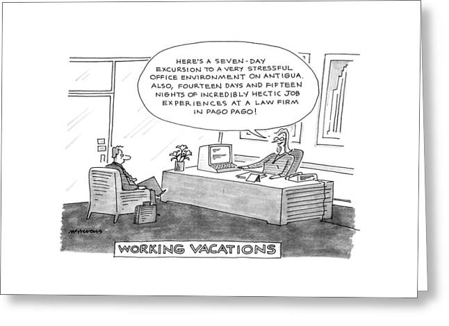 Working Vacations Greeting Card