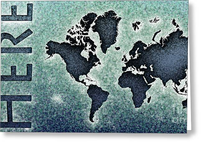 World Map You Are Here Novo In Black And Blue Greeting Card