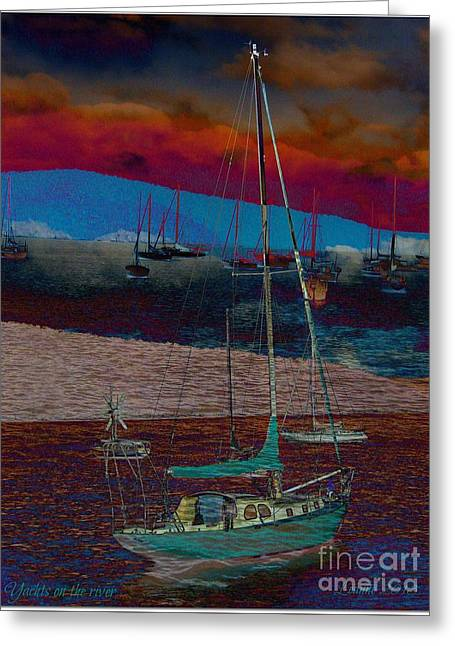 Greeting Card featuring the photograph Yachts On The River by Leanne Seymour