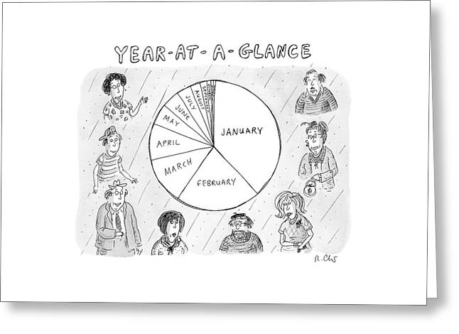 Year At A Glance--a Pie Chart Of The Months Greeting Card by Roz Chast