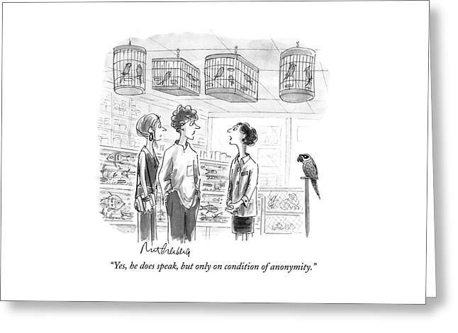 Yes, He Does Speak, But Only On Condition Greeting Card