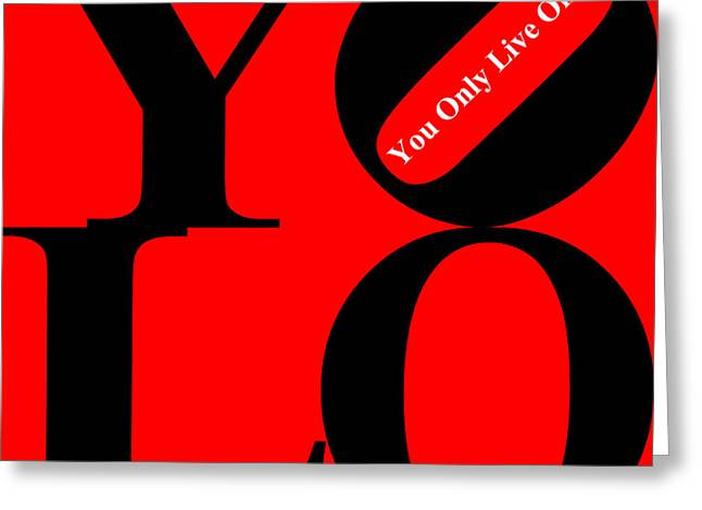 Yolo - You Only Live Once 20140125 Black Red White Greeting Card