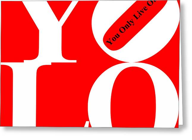 Yolo - You Only Live Once 20140125 White Red Black Greeting Card