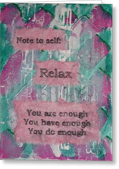 You Are Enough - 1 Greeting Card