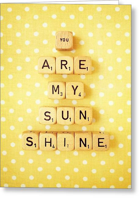 You Are My Sunshine Greeting Card by Mable Tan