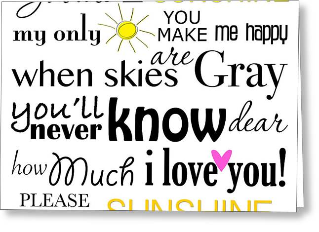 You Are My Sunshine Word Art Greeting Card