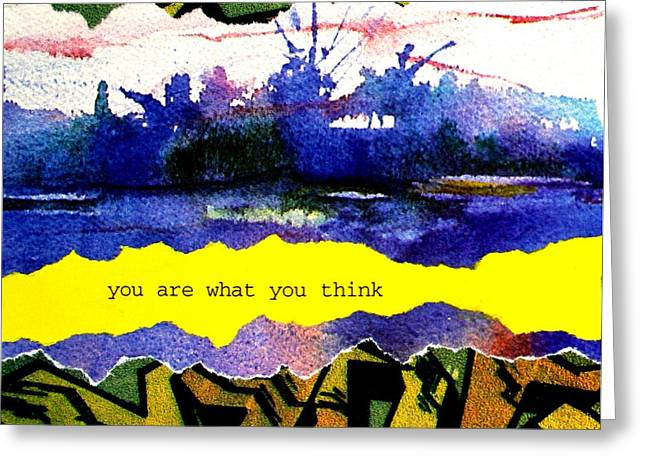 You Are What You Think Collage 2 Greeting Card