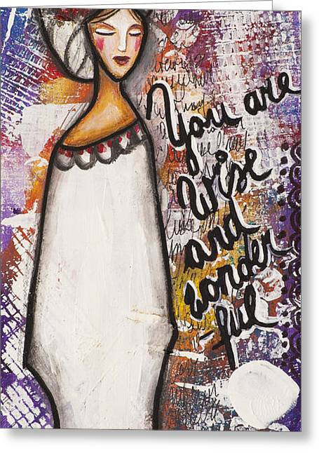 You Are Wise And Wonderful Greeting Card by Stanka Vukelic