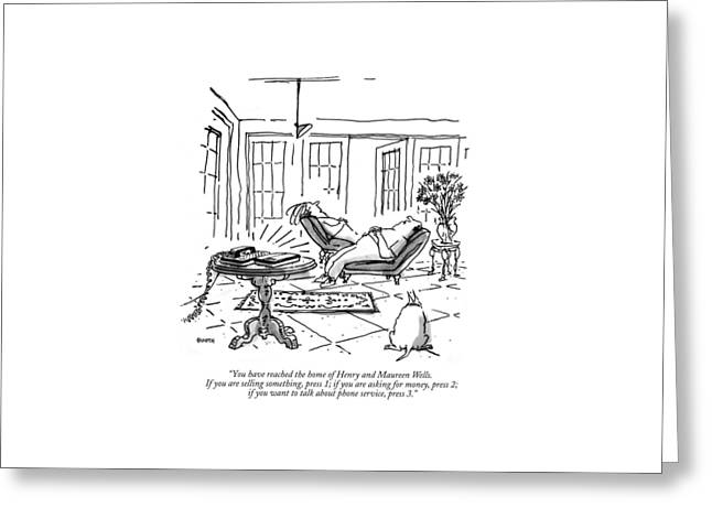 You Have Reached The Home Of Henry And Maureen Greeting Card by George Booth