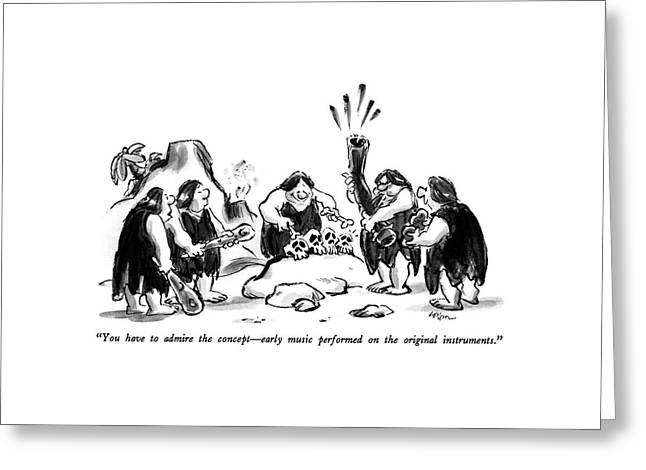 You Have To Admire The Concept - Early Music Greeting Card by Lee Lorenz