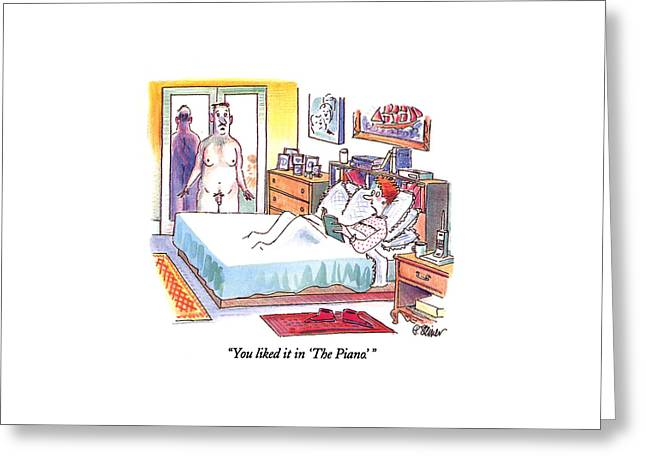 You Liked It In 'the Piano.' Greeting Card by Peter Steiner