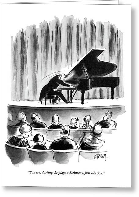 You See, Darling, He Plays A Steinway, Just Like Greeting Card