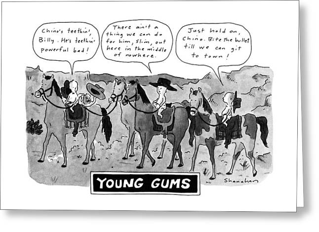 Young Gums Greeting Card by Danny Shanaha