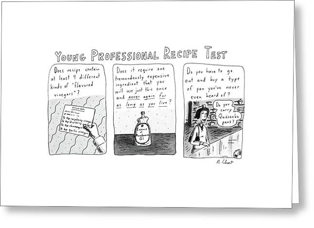 Young Professional Recipe Test Greeting Card by Roz Chast