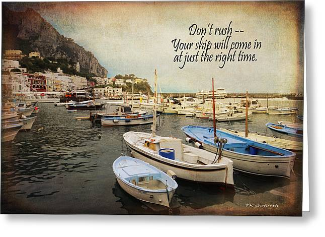 Your Ship Will Come In Greeting Card by TK Goforth