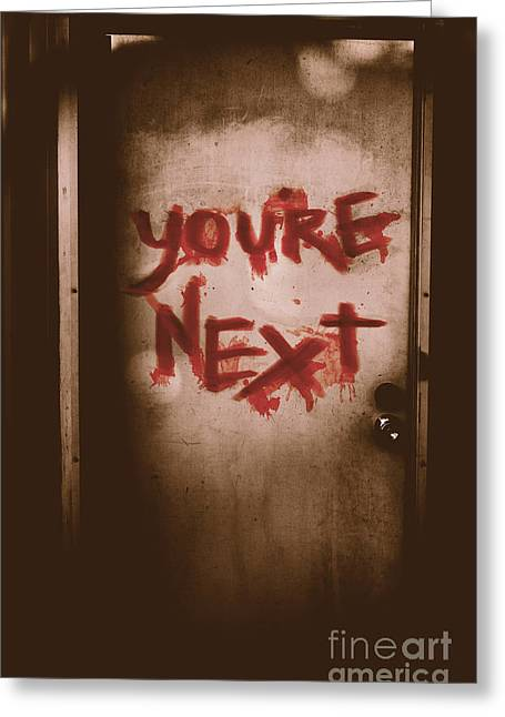 You're Next Greeting Card by Jorgo Photography - Wall Art Gallery