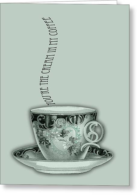 You're The Cream In My Coffee Valentine Greeting Card by Sarah Vernon