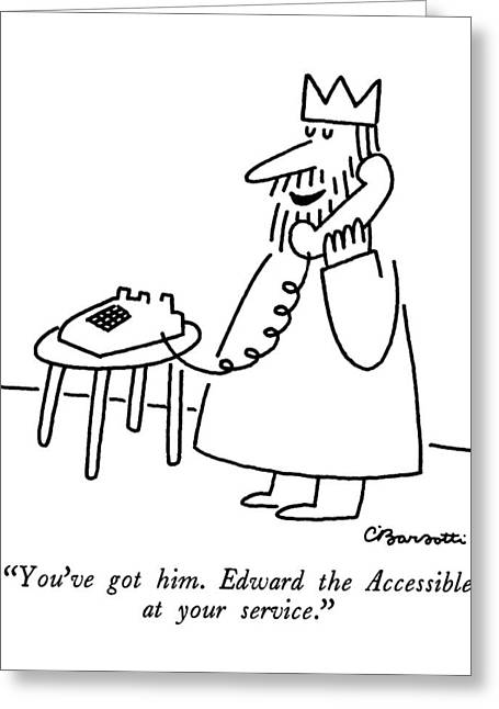 You've Got Him.  Edward The Accessible Greeting Card