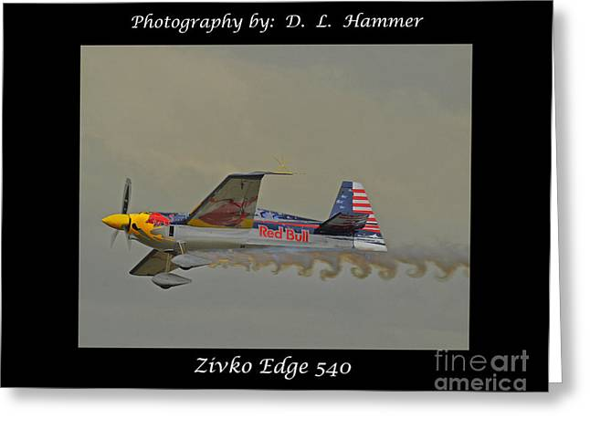 Zivko Edge 540 Greeting Card by Dennis Hammer