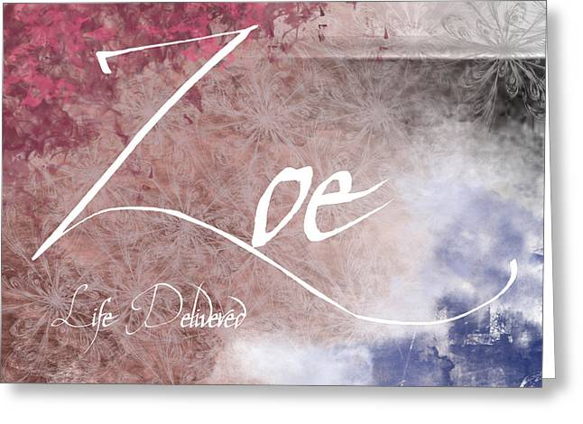 Zoe - Life Delivered Greeting Card by Christopher Gaston