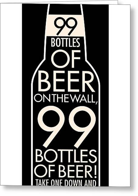 99 Bottles Of Beer Greeting Card