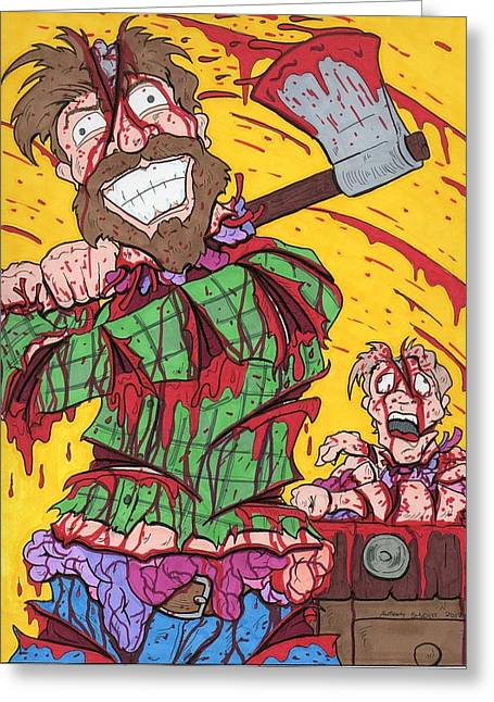 Axe Me Another Greeting Card by Anthony Snyder