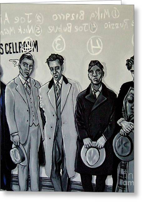 Goodfellas Greeting Cards - Booked and Processed Gangsters Greeting Card by D Rt