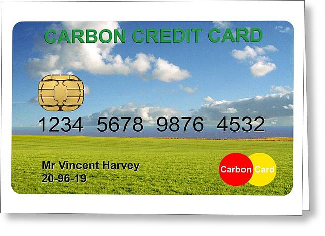 Carbon Credits Greeting Card by Victor De Schwanberg