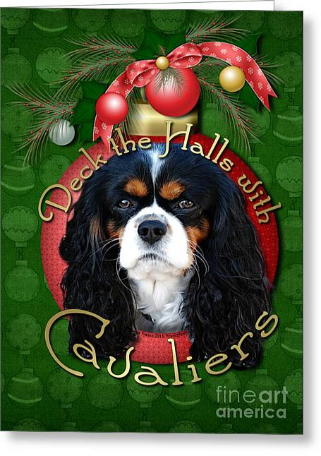 Christmas - Deck The Halls With Cavaliers Greeting Card