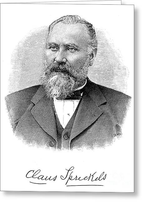 Claus Spreckels (1828-1908) Greeting Card by Granger