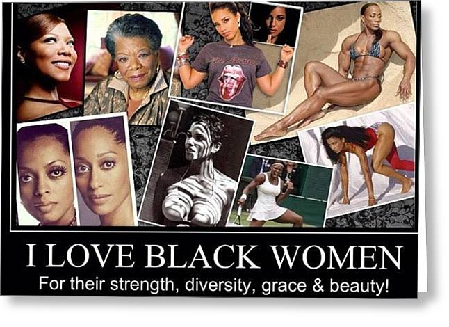 I Love Black Women Greeting Card