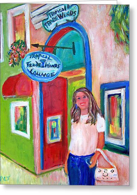 Kathy At The Trade Winds Greeting Card by Patricia Taylor