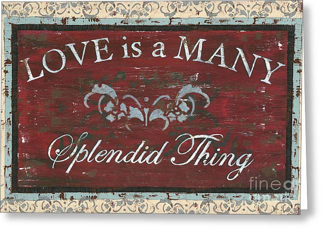 Love Is A Many Splendid Thing Greeting Card