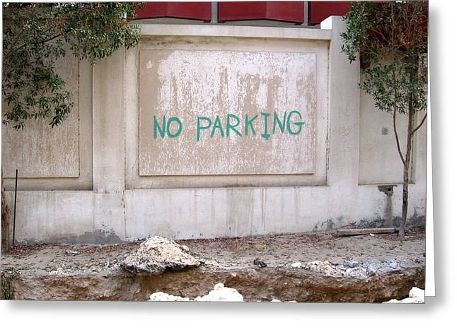No Parking Greeting Card by David Ritsema