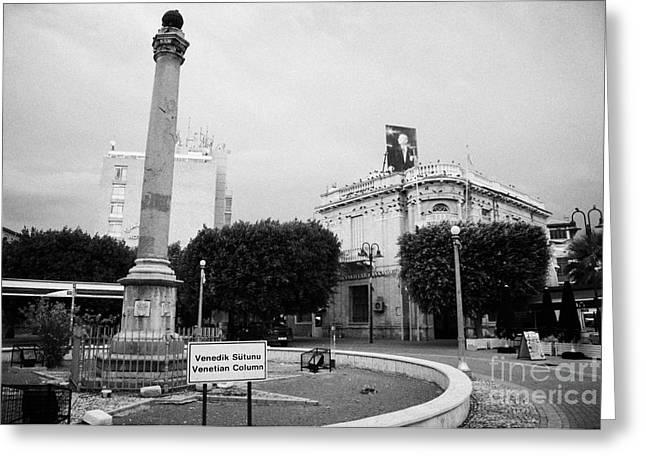 The Venetian Column In Ataturk Square Nicosia Trnc Turkish Republic Of Northern Cyprus Greeting Card by Joe Fox