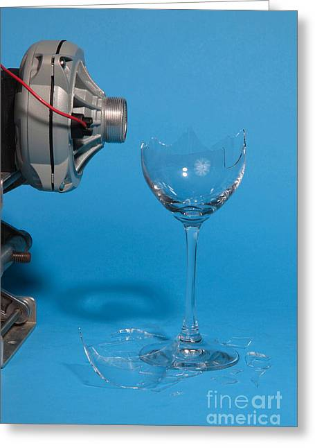 Breaking Glass With Sound Greeting Card by Ted Kinsman