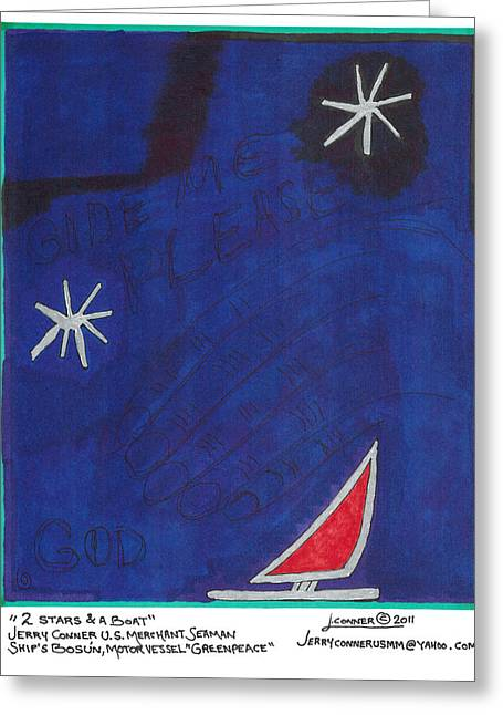 2 Stars And A Boat Greeting Card by Jerry Conner
