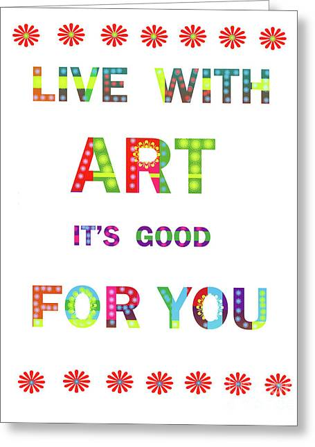 Quote Art Greeting Card by Ricki Mountain