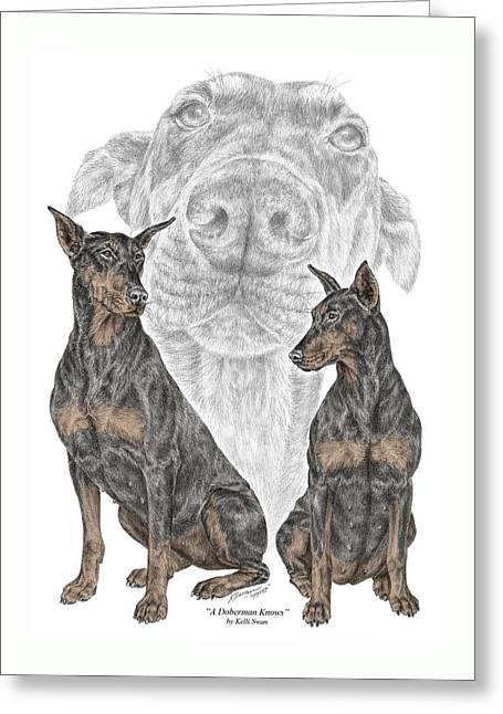 A Doberman Knows - Dobe Pinscher Dog Art Print Greeting Card