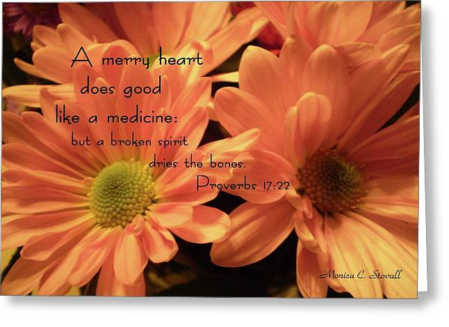 A Merry Heart Does Good Like A Medicine... Greeting Card