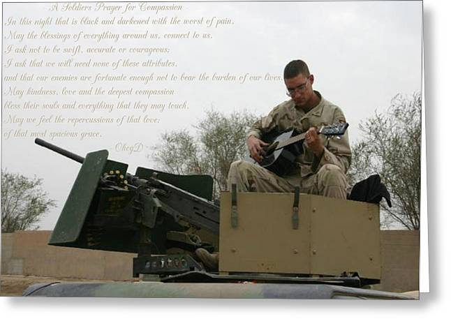 A Soldiers Prayer For Compassion Greeting Card by Dennis Welch